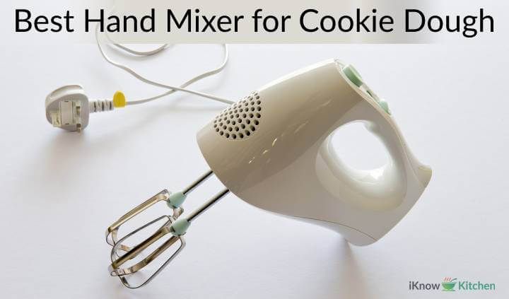 Best Hand Mixer for Cookie Dough