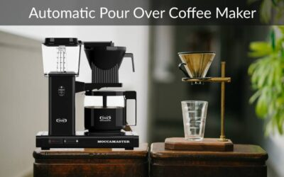 5 Best Automatic Pour Over Coffee Maker of 2021: Secret Guide