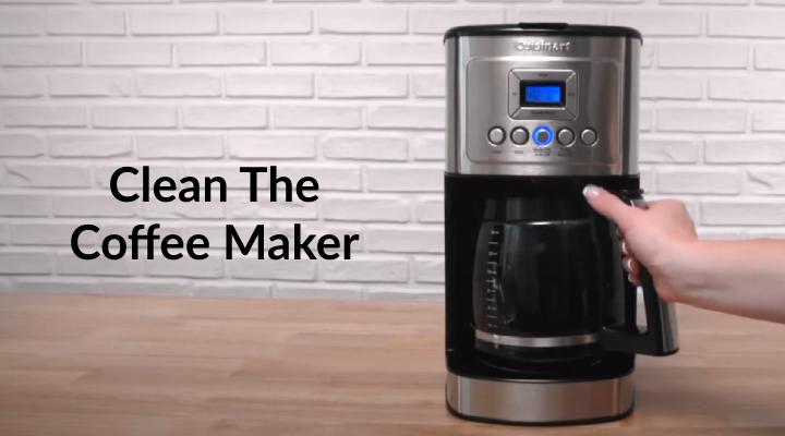 Clean the coffee maker
