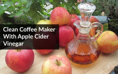 Can I Use Apple Cider Vinegar to Clean my Coffee Maker?